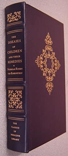 The Diseases of Children and Their Remedies (Classics of Medicine Library)