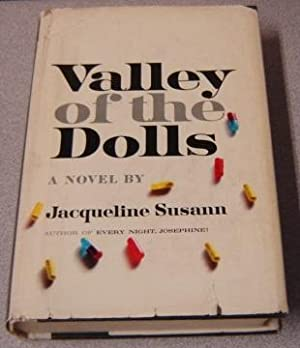 Valley of the Dolls, First Edition, First: Susann, Jacqueline