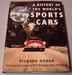 A History Of The World's Sports Cars: Hough, Richard &