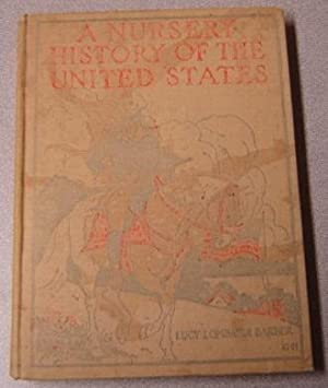 A Nursery History of the United States