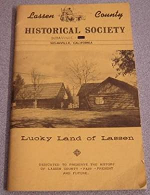 Lassen County Historical Society, Lucky Land Of: Lassen County Historical
