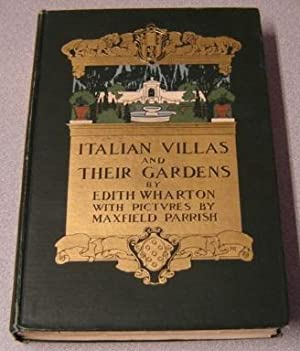 Italian Villas And Their Gardens, First Edition,: Wharton, Edith &