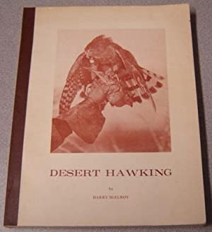 "Desert Hawking (""Brown Cloth Tape Edition""): McElroy, Harry"