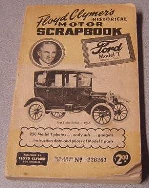 Floyd Clymer's Historical Motor Scrapbook, Ford Model: Clymer, Floyd