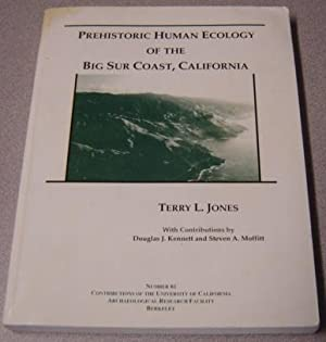 Prehistoric Human Ecology Of The Big Sur Coast, California; Signed (#61, Contributions Of The Uni...