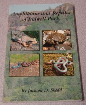 Amphibians And Reptiles Of Bidwell Park; Signed