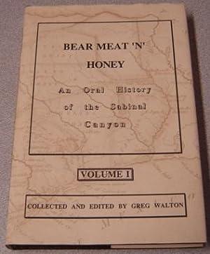 Bear Meat 'n' Honey: An Oral History: Walton, Greg