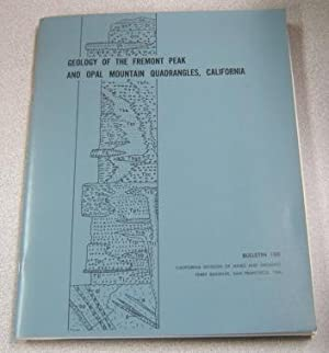 Geology of the Fremont Peak and Opal Mountain Quadrangles, California (Bulletin 188)