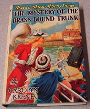The Mystery Of The Brass Bound Trunk (Nancy Drew Mystery Stories #17)