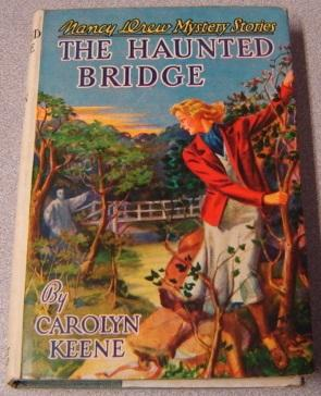 The Haunted Bridge (Nancy Drew Mystery #15)