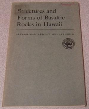 Structures And Forms Of Basaltic Rocks In Hawaii (Geological Survey Bulletin #994)