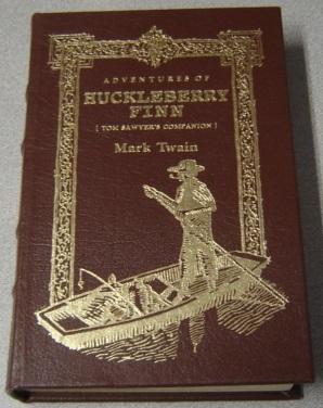 The Adventures of Huckleberry Finn (Tom Sawyer's: Twain, Mark; Benton,
