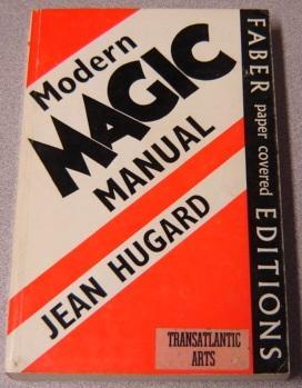 Modern Magic Manual (Faber Paper Covered Editions): Hugard, Jean