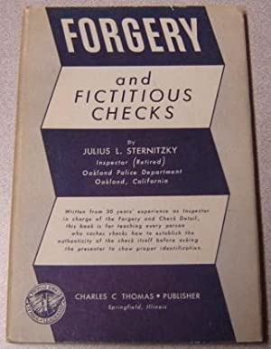 Forgery and Fictitious Checks