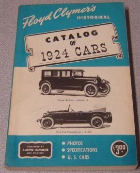 Floyd Clymer's Historical Catalog of 1924 Cars: Floyd Clymer Publications