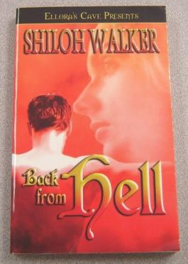 Back from Hell (Ellora's Cave Presents)
