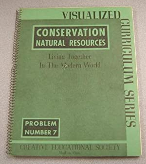 Conservation: The Natural Resources, A Guide for Teachers