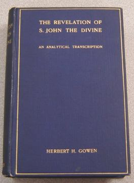 An Analytical Transcription Of The Revelation Of: Gowen, Herbert H