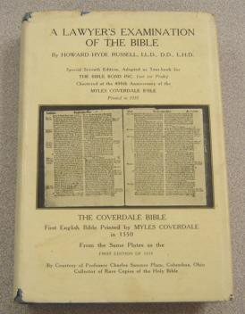 A Lawyer's Examination Of The Bible: Russell, Howard Hyde