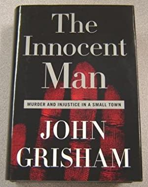Innocent Man: Murder And Injustice In A Small Town, Large Print