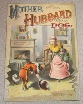 Mother Hubbard And Her Dog (Pleasewell Series)