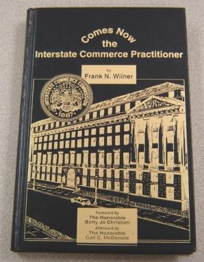 Comes Now the Interstate Commerce Practitioner