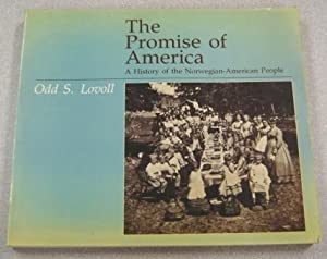 The Promise Of America: A History Of: Lovoll, Odd S