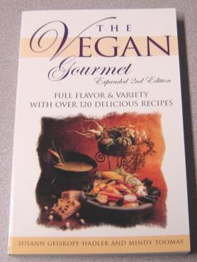 Vegan Gourmet, Expanded 2nd Edition