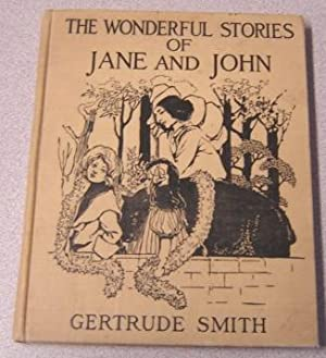 The Wonderful Stories of Jane and John