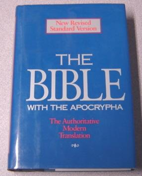 The Holy Bible: Containing The Old And: Metzger, Bruce M.
