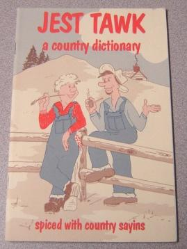 Jest Tawk: A County Dictionary, Spiced With: Blair, Les