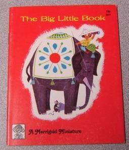 The Big Little Book (Merrigold Miniature Ser.): Smith, Dorothy Hall; Kennel, Moritz (Illustrator)
