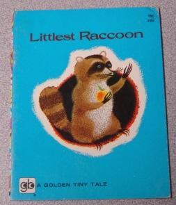 Littlest Raccoon (Golden Tiny Tale Ser.): Parish, Peggy; Humbert,