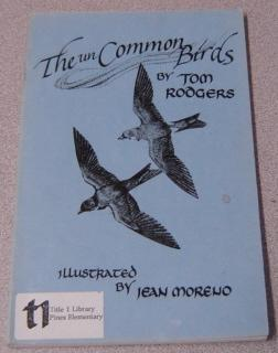 The UnCommon Birds: A Supplement To Any Field Guide To Birds; Signed