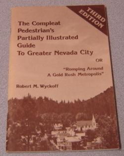 Compleat Pedestrian's Partially Illustrated Guide to Greater: Wyckoff, Robert M.