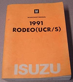 1991 Isuzu Rodeo (UCR/S) Workshop Manual: American Isuzu Motors