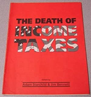 The Death of Income Taxes