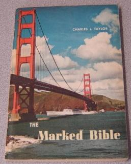 The Marked Bible: Taylor, Charles L.
