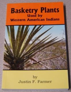 Basketry Plants Used By Western American Indians; Signed