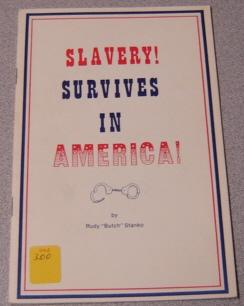 Slavery! Survives in America!