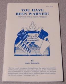 You Have Been Warned! A Christian Guide: Younkins, Jerry