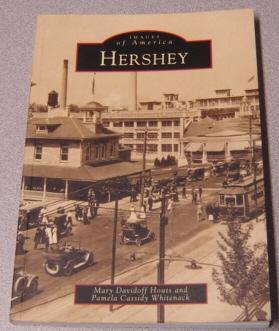Hershey (Images of America Ser.): Houts, Mary Davidoff;