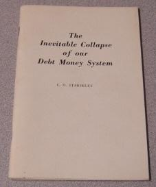 The Inevitable Collapse Of Our Debt Money System