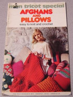 Mon Tricot Special Afghans And Pillows, Easy: Chevassus, Paulette (editor)