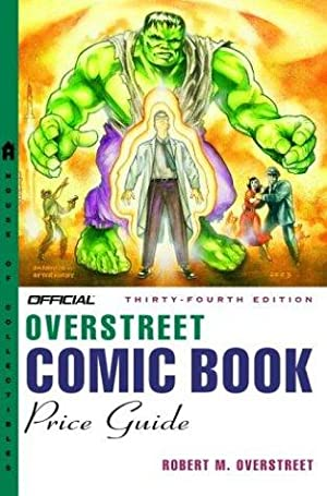The Official Overstreet Comic Book Price Guide - 34th Edition