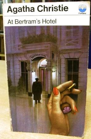 At Bertram's Hotel -: Christie, Agatha