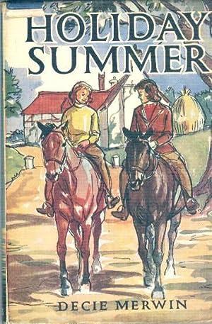 HOLIDAY SUMMER: MERWIN. Decie