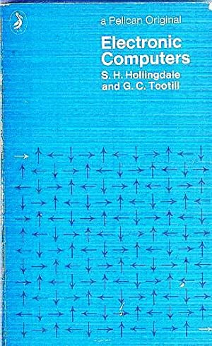 Electronic Computers: Hollingdale. SH &