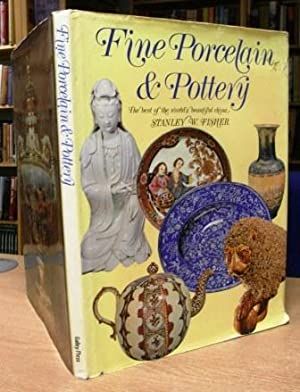 Fine Porcelain and Pottery: FISHER. Stanley W