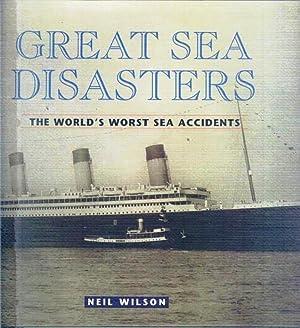 GREAT SEA DISASTERS: WILSON. Neil
